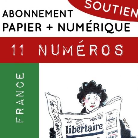 11 numéros PAPIER + NUMÉRIQUE, France. Abonnement SOUTIEN