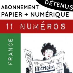 11 numéros PAPIER + NUMÉRIQUE, France. Abonnement DÉTENU.E.S