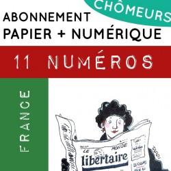 11 numéros PAPIER + NUMÉRIQUE, France. Abonnement CHÔMEURS/CHÔMEUSES