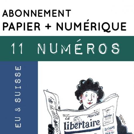 11 numéros PAPIER + NUMÉRIQUE, Union Européenne et Suisse. Abonnement standard