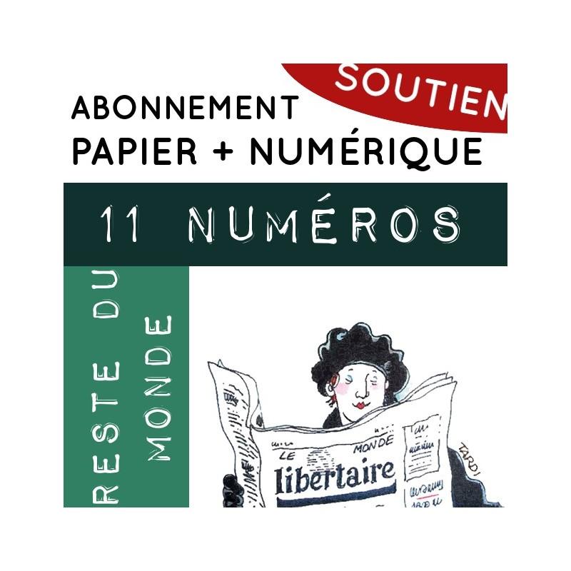 11 numéros PAPIER + NUMÉRIQUE, Reste du Monde. Abonnement de soutien